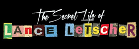 Acclaimed Documentary THE SECRET LIFE OF LANCE LETSCHER Airs on Ovation, 11/19