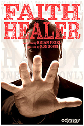 BWW Review: FAITH HEALER Presents a Rashomon Style Tale of Three Characters Struggling with Their Inner Demons Together