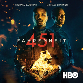 Michael B. Jordan & Michael Shannon Star in HBO's Film FAHRENHEIT 451, Available for Digital Download 6/18 & Blu-ray/DVD Today