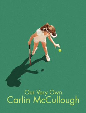 BWW Review: OUR VERY OWN CARLIN McCULLOUGH Looks at Whose Dream a Parent Should be Pursuing