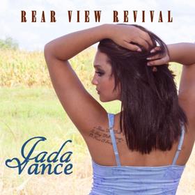 Sad Memories Inspire Upbeat Songs on Jada Vance's REAR VIEW REVIVAL