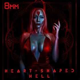 8MM Releases New EP HEART-SHAPED HELL