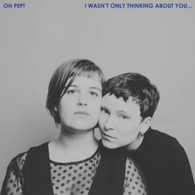 Oh Pep! Premiere Single 'Your Nail And Your Hammer' Via Stereogum
