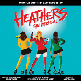 CD Review: HEATHERS THE MUSICAL, Original London Cast Album