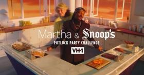 VH1 Presents MARTHA & SNOOP'S POTLUCK PARTY CHALLENGE
