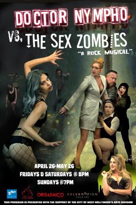 Celebration, Cherry Poppins & Orgasmico Present A Very Sexy, Special Event DR. NYMPHO VS. THE SEX ZOMBIES