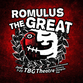 Yangtze Repertory Theatre To Present ROMULUS THE GREAT