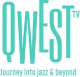 Quincy Jones QWEST TV, 'The Netflix of Jazz,' to Launch Today