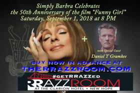 SIMPLY BARBRA! Returns To The RRazz Room New Hope To Celebrate 50 Years Of Funny Girl