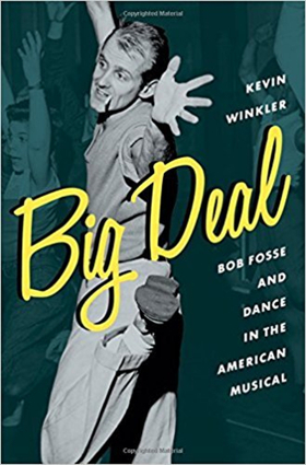 The Drama Book Shop Will Hold a Talk and Book Signing For BIG DEAL: Bob Fosse and Dance in the American Musical