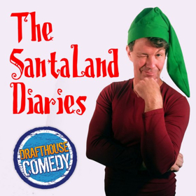 THE SANTALAND DIARIES to Kick Off Live Theatre at Drafthouse Comedy
