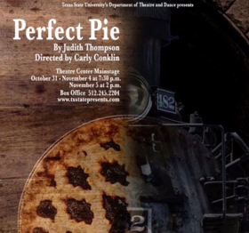 Childhood Trauma Revisited in Texas State Production of PERFECT PIE