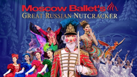 Moscow Ballet's GREAT RUSSIAN NUTCRACKER Comes to the Fox
