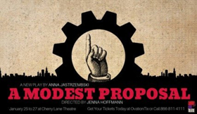 A MODEST PROPOSAL to Play Limited Engagement at the Cherry Lane Theatre