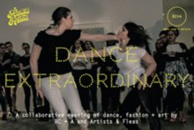 Bryn Cohn + Artists to Present DANCE EXTRAORDINARY at Artists & Fleas