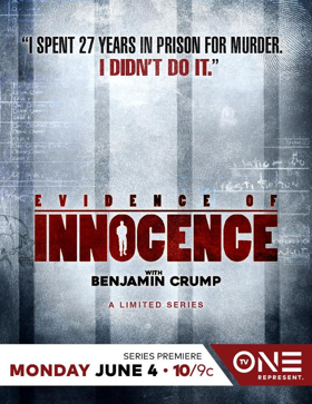 TV One's EVIDENCE OF INNOCENCE Premieres with Attorney Benjamin Crump Tonight, June 4
