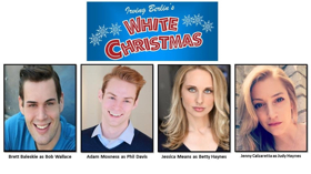 Forte Theatrical Productions Presents Irving Berlin's WHITE CHRISTMAS