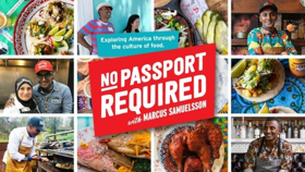 NO PASSPORT REQUIRED Six-Part Series Hosted by Marcus Samuelsson Premieres Tuesday, July 10 on PBS