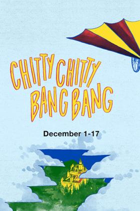 Bainbridge Performing Arts presents CHITTY CHITTY BANG BANG 12/1 - 17