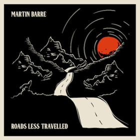Martin Barre to Release New Album ROAD LESS TRAVELLED September 1