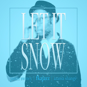 FKAjazz Releases New Single LET IT SNOW