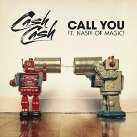 Cash Cash Recruits Nasri From Magic! For New Single CALL YOU