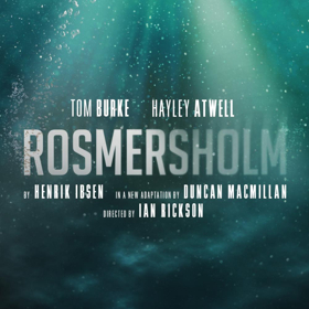 Further Cast Are Announced For Duncan Macmillan's New Adaptation Of Ibsen's ROSMERSHOLM