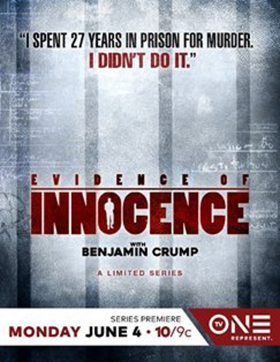 Scoop: Coming Up On TV One's EVIDENCE OF INNOCENCE with Attorney Benjamin Crump on 6/18