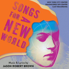 Encores! Off-Center SONGS FOR A NEW WORLD Cast Recording Now Available for Pre-Order