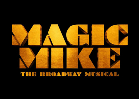 Audition For Broadway-Bound MAGIC MIKE THE MUSICAL