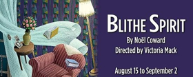 The Shakespeare Theatre's Season of Comic Relief Continues With BLITHE SPIRIT