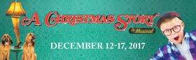 A CHRISTMAS STORY THE MUSICAL Opens Tonight at RBTL's Auditorium Theatre
