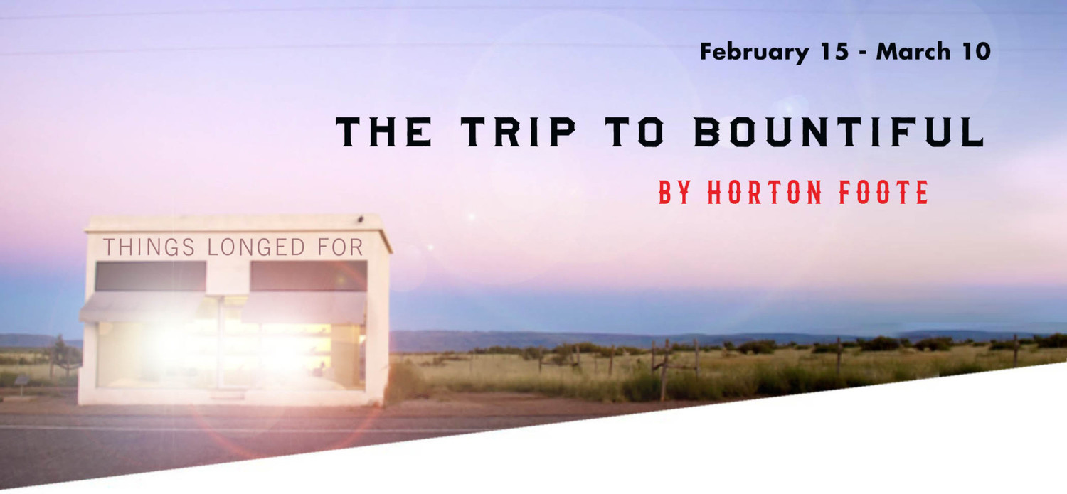 THE TRIP TO BOUNTIFUL Comes to The Classic Theatre Of San Antonio Next Year