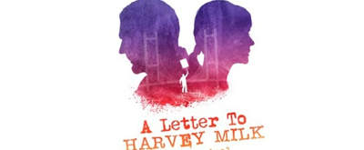 Adam Heller and Julia Knitel Star in A LETTER TO HARVEY MILK