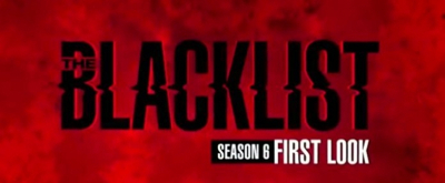 VIDEO: Watch a First Look of THE BLACKLIST Season Six