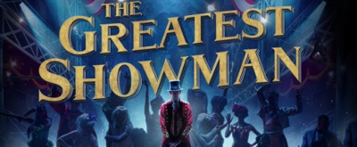 VIDEO: Full Soundtrack to THE GREATEST SHOWMAN Released!