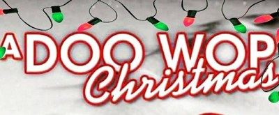 Review: A DOO WOP CHRISTMAS BRINGS HOLIDAY CHEER  to Show Palace Dinner Theatre