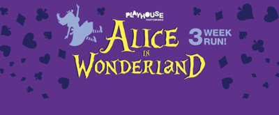 ALICE IN WONDERLAND Comes to Doncaster Playhouse 1/7 - 1/26