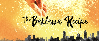 Centaur Theatre Company Presents World Premiere of THE BAKLAWA RECIPE