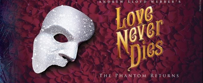 Review: LOVE NEVER DIES at The Fox Theatre