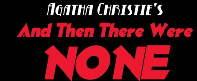 VIDEO: AND THEN THERE WERE NONE At Secret Theatre