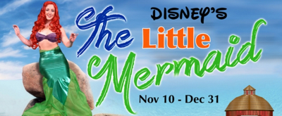 The Round Barn Theatre to Make a Splash with Disney's THE LITTLE MERMAID