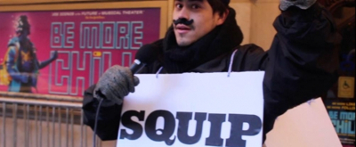 Talk Broadway To Me: A Squip Hits the Streets as BE MORE CHILL Begins Broadway Previews!
