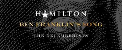 VIDEO: Lin-Manuel Miranda Drops Unreleased HAMILTON Song 'Ben Franklin's Song' ft. The Decemberists
