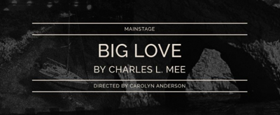 Skidmore Theater to Stage BIG LOVE This Fall