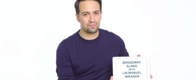 VIDEO: Learn Broadway Slang From Lin-Manuel Miranda