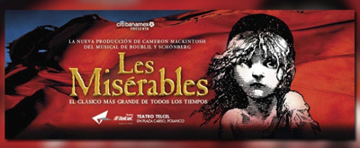 BWW Review: LES MISERABLES at Teatro Telcel