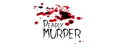 Old Opera House Theatre Company Presents DEADLY MURDER
