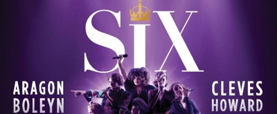 BWW Review: SIX, Nuffield Southampton Theatres