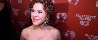 BWW TV: Call on Bernie! Go Inside the Re-Opening Night of HELLO, DOLLY with the Great Bernadette Peters!